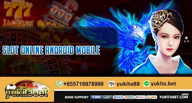 Slot-Online-Android-Mobile