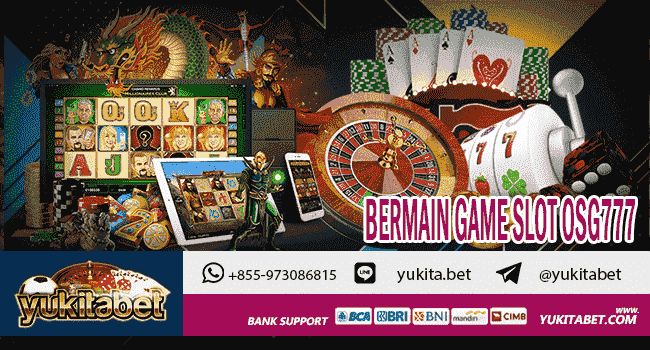 Bermain Game Slot OSG777