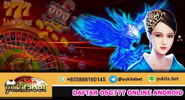 daftar-osg777-online-android